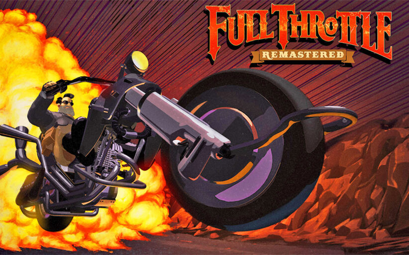 Fullthrottle – Remastered (PC / PS4)